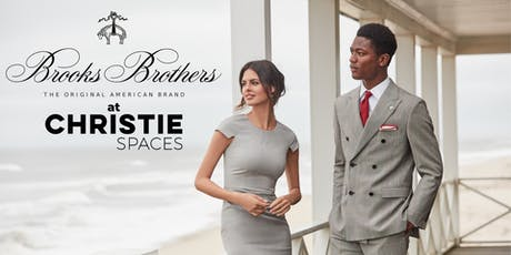 Brooks Brothers Soiree at Christie Spaces tickets