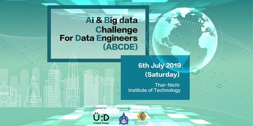 AI & Big data Challenge for Data Engineers (ABCDE) in Bangkok