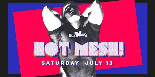 GlamCocks Present: HOT MESH!