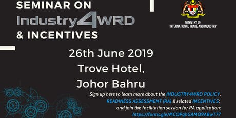 SEMINAR ON INDUSTRY4WRD & INCENTIVES tickets