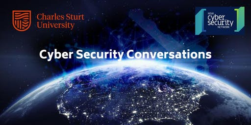 Cyber Security Conversations at Charles Sturt University