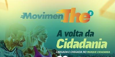 MovimenTHE 2 - A VOLTA DA CIDADANIA