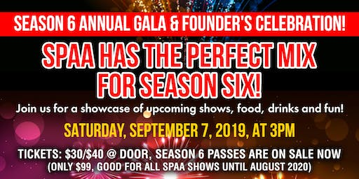 SPAA 6th Season Gala