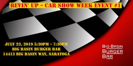 Saratoga Classic & Cool Car Show Revin' Up- Car Show Week Event #1  tickets