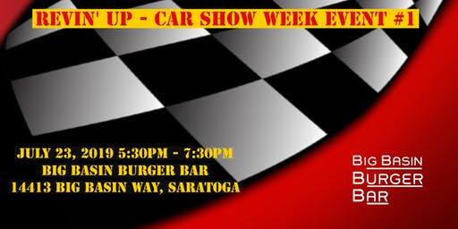 Saratoga Classic & Cool Car Show Revin' Up- Car Show Week Event #1
