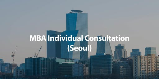 CUHK MBA Individual Consultation in Seoul