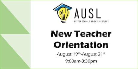 AUSL New Teacher Orientation tickets