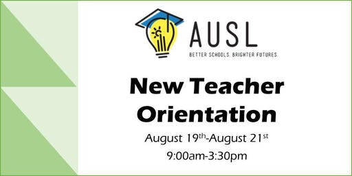 AUSL New Teacher Orientation