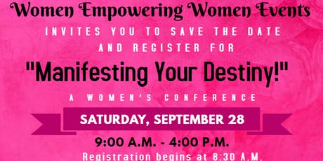 "Women Empowering Women - Los Angeles presents ""Manifesting Your Destiny!"" tickets"