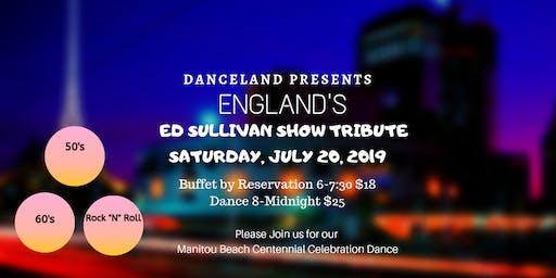 England's Ed Sullivan Show Tribute & Manitou Beach's Centennial Dance