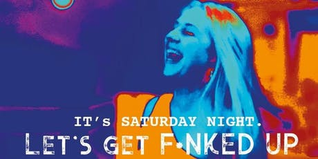 Let's get F*nked Up - With Paula T tickets
