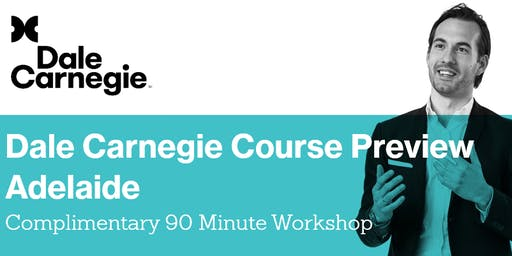 Dale Carnegie Course Preview - Adelaide Workshop