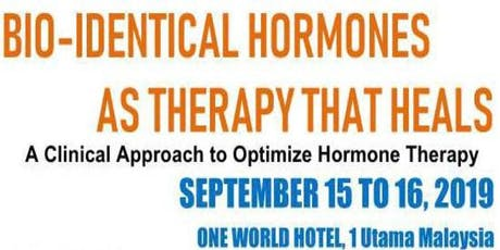 BIO-IDENTICAL HORMONES AS THERAPY THAT HEALS tickets
