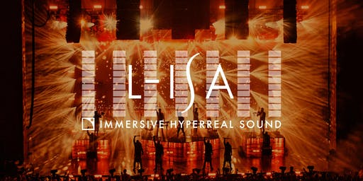 The Future of Sound: L-Acoustics L-ISA Immersive Hyperreal Sound Demonstration