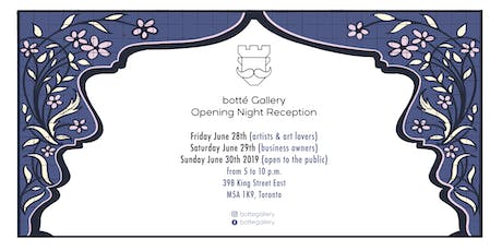 Botté Gallery Opening tickets