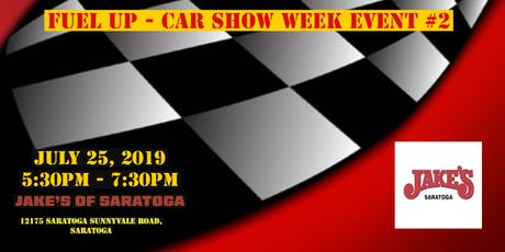 Saratoga Classic & Cool Car Show Fuel Up - Car Show Week Event #2 tickets