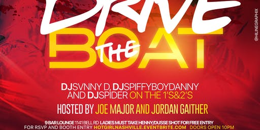 Drive The Boat: The Official Hot Girl Summer Bash - Sat June 22