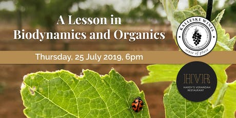 A Lesson in Biodynamics and Organics - Kalleske Wines & Hardy's Verandah tickets
