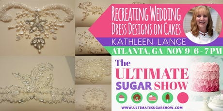 How to Recreate Wedding Dress Designs on Cakes with Kathleen Lange tickets