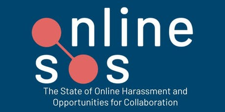The State of Online Harassment: Where we are now & preparing for the future tickets