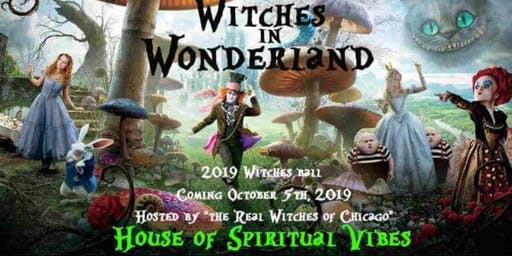 Witches in Wonderland 2019 Chicago Witches Ball