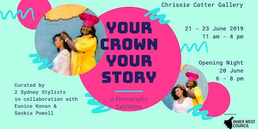 Your Crown Your Story - photo exhibition - Open Inner West 2019