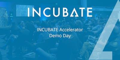 INCUBATE Startup Accelerator Demo Day - Class 14