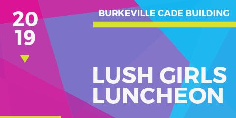 3rd Annual Lush Girl's Day Camp