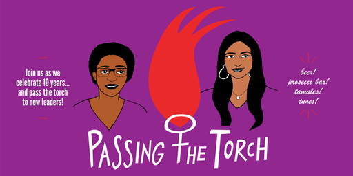 Passing the Torch: a Fundraiser Celebrating 10 Years