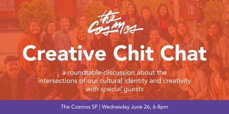 Creative Chit Chat with The Cosmos SF tickets
