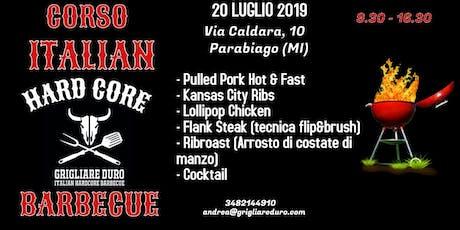 CORSO ITALIAN HARDCOCRE BARBECUE biglietti