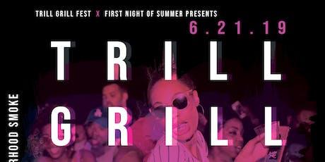 Trill. Grill. At. Night. tickets