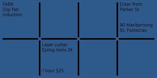 FAB9 safety induction: Digi fab - Laser cutter