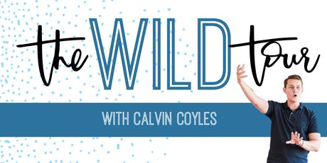 WILD SUCCESS with Calvin Coyles - Auckland tickets