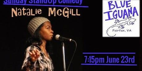 Sunday StandUp At Blue Iguana with Natalie McGill (Kennedy Ctr) tickets