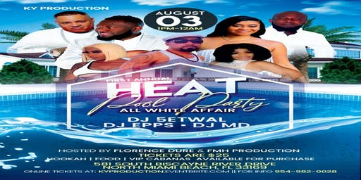 First Annual All White Heat Summer Pool Party