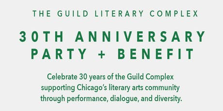 Guild Literary Complex 30th Anniversary Party + Benefit tickets