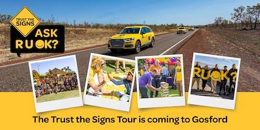 R U OK?'s Trust the Signs Tour - Gosford