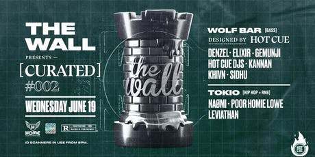 The Wall pres. [curated] #002 w/ Hot Cue! tickets