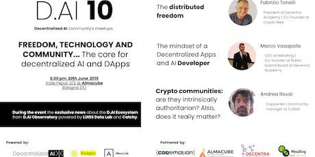BOLOGNA Meetup #AperiTech di Decentralized AI | D.AI 10 biglietti