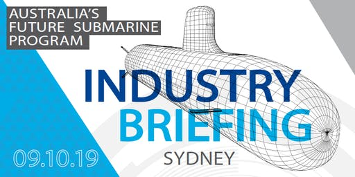 Australia's Future Submarine Industry briefing - PACIFIC 2019