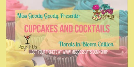 Miss Goody Goody's Cupcakes and Cocktails tickets