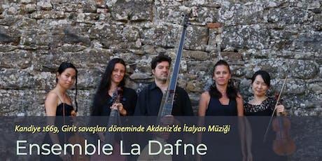 Ensemble La Dafne - Barok ve Rönesans Müzik Konseri tickets
