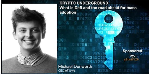 Crypto Underground: What is Defi and the road ahead for mass adoption