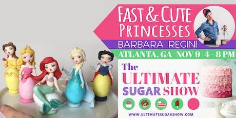 Fast & Cute Princesses with Barbara Regini tickets