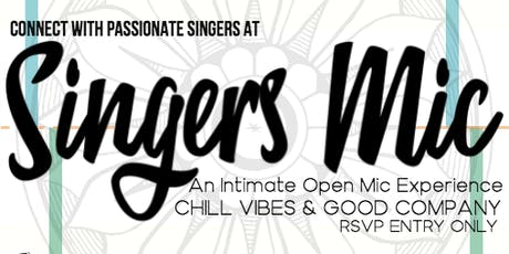 SINGERS MIC (R&B VIBES -Open Mic) tickets