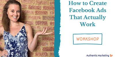 How To Create Effective Facebook Ads that Actually Work
