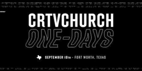 CRTVCHURCH x FORT WORTH tickets