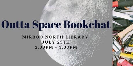 Outta Space Bookchat @ Mirboo North Library tickets