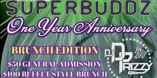 Super Buddz 1 year Anniversary Celebration